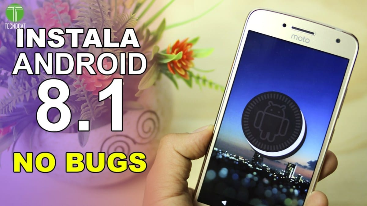 Install Android 8.1 Without Bugs Moto G5 Plus